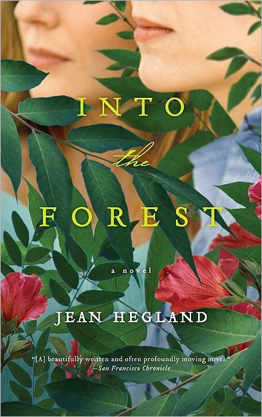 Into the ForestJean Hegland